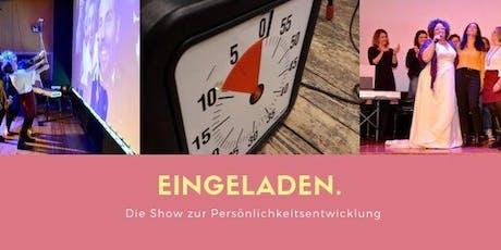 Eingeladen: Die Show für Persönlichkeitsentwicklung Tickets