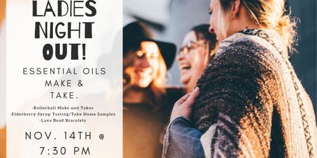 Ladies Night Out: Essential Oils Make and Take tickets