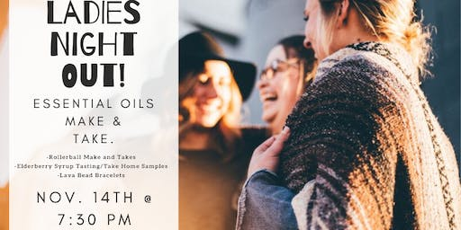 Ladies Night Out: Essential Oils Make and Take
