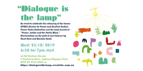 """""""Dialogue is the lamp""""  -  Peace Poster Re-homing and Book Launch  tickets"""