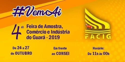 Feira de Amostra, Comércio e Indústria do Guará - FACIG 2019