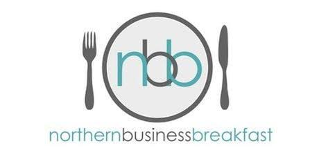 Northern Business Breakfast  - 23rd October 2019 tickets