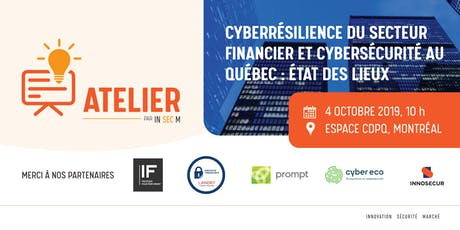 Atelier - Cyberrésilience du secteur financier et cybersécurité au QC billets