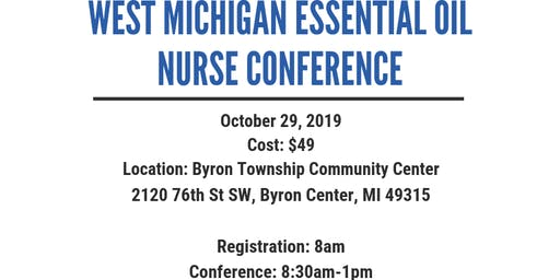 West Michigan Essential Oil Nurse Conference