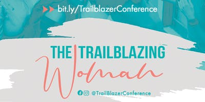 The Trailblazer Conference:  ICONIC
