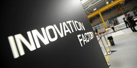 Innovation Factory Tour: Oct - Dec tickets