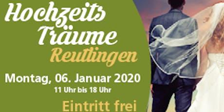 HochzeitsTräume Reutlingen Tickets