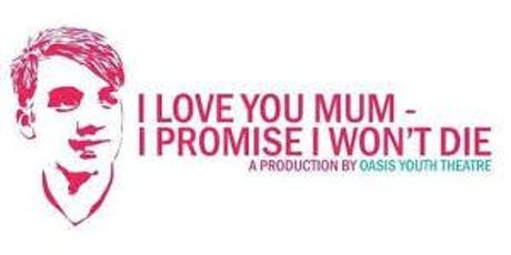 I Love You Mum Production for Haydon School  Parents/ Carers tickets
