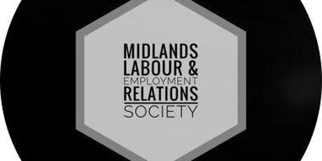 Midlands Labour & Employment Relations Society Meeting tickets