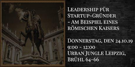 Leadership für Startup-Gründer am Beispiel eines römischen Kaisers Tickets