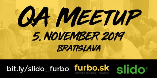 QA Meetup Bratislava