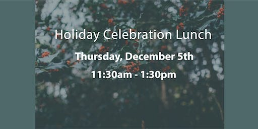 2019 December 5th Holiday Celebration Luncheon