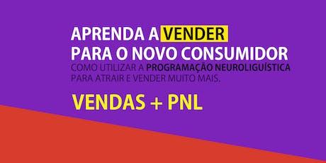 Vendas e PNL - Vendendo Para o Novo Consumidor. Turma São Paulo. ingressos
