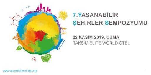 Yaşanabilir Şehirler Sempozyumu 2019 | Livable Cities Symposium 2019
