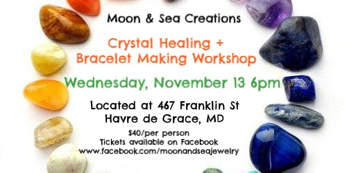 Crystal Healing + Bracelet Making Workshop