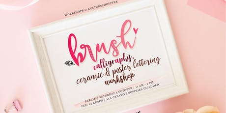 Brush Calligraphy, Ceramic & Poster Lettering Workshop tickets