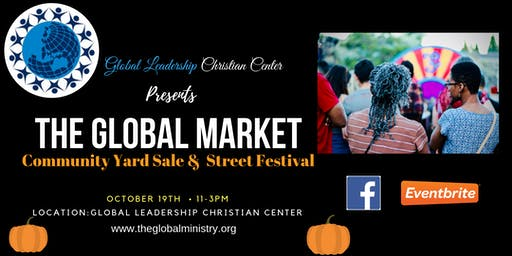 The Global Market Community Yard Sale and Street Festival