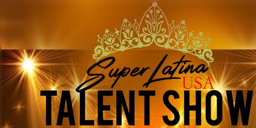 Super Latina USA Talent Show 2019