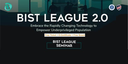 Seminar & Talkshow BIST League 2.0