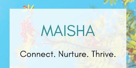 MAISHA - Connect. Nurture. Thrive. tickets