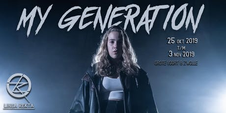 Theaterfirma LINEA REKTA  | My Generation tickets