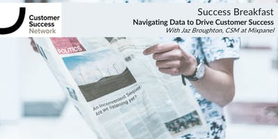 Success Breakfast London: Navigating Data to Drive Customer Success
