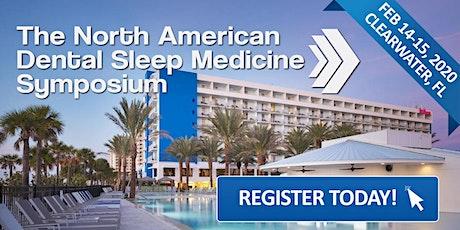 The North American Dental Sleep Medicine Symposium 2020 tickets