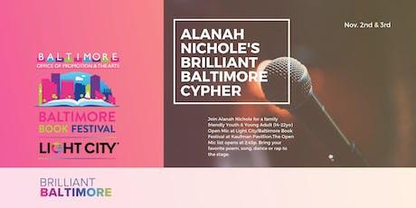 Alanah Nichole's Brilliant Baltimore Cypher! tickets