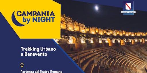 Trekking urbano a Benevento 28 settembre - Campania by Night