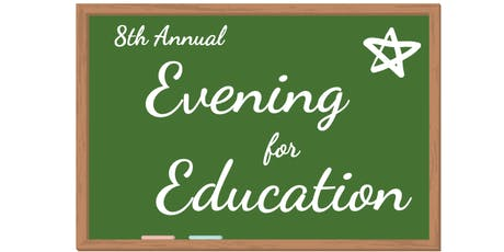 8th Annual Evening for Education tickets