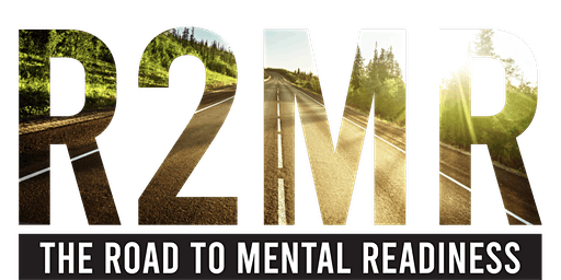 Road to Mental Readiness (R2MR): Train the Trainer
