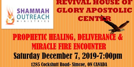 Shammah Outreach Ministries Prophetic Healing and Miracle Fire Encounter tickets