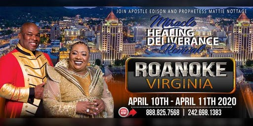 MIRACLE, HEALING & DELIVERANCE [ROANOKE, VIRGINIA] REVIVAL 2020