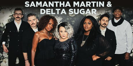 Samantha Martin & Delta Sugar tickets