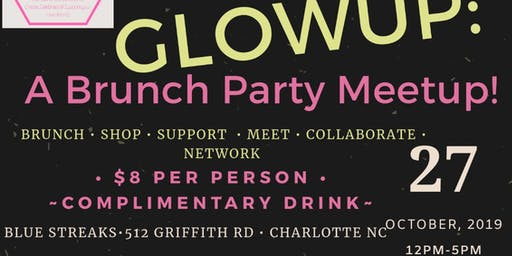 Sunday FUNDAY GLOWUP: BRUNCH PARTY MEETUP