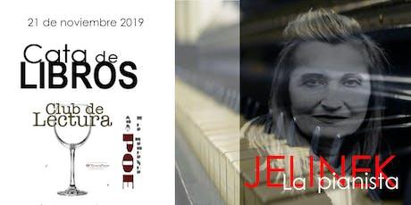 CATA DE LIBROS. La pianista de Elfriede Jelinek entradas