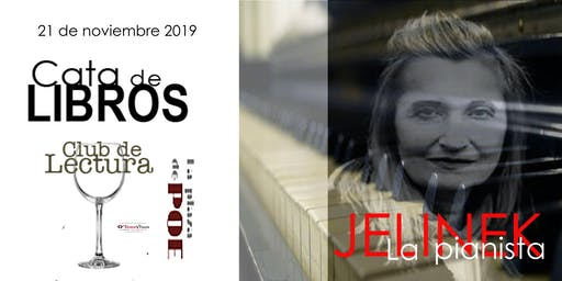 CATA DE LIBROS. La pianista de Elfriede Jelinek