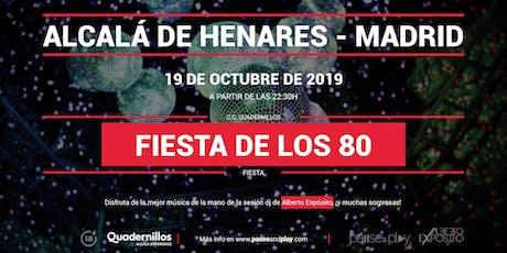 Fiesta de los 80 con Alberto Expósito entradas