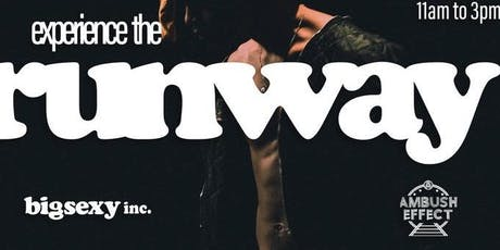 Experience the Runway| Dressing Rehearsal | Casting Call tickets