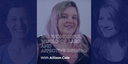 The Wonderful World of Larp and Affective Design