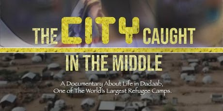 Somali Week Festival: Documentary Launch: The City Caught in the Middle tickets