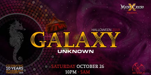 Meso Creso Halloween Presents: Galaxy Unknown