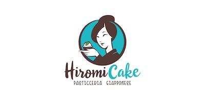 Hiromi Cake: la pasticceria giapponese!