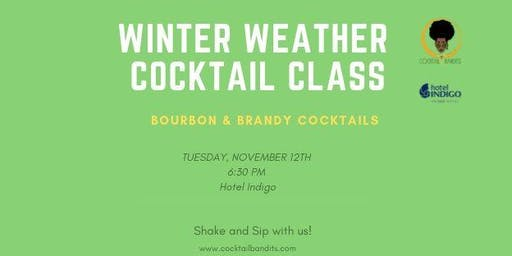 Winter Weather Cocktail Class