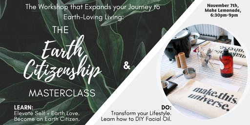 The Earth Citizenship Masterclass x Make This Universe - Learn & Do