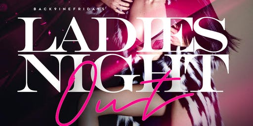 Ladies Night Out Friday at Back9
