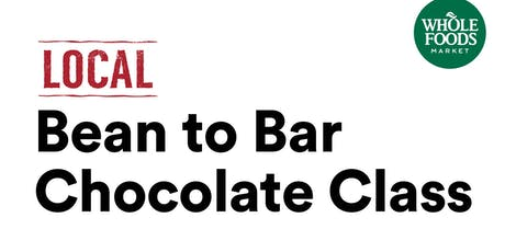 Bean to Bar Chocolate Class with SRSLY Chocolate at Whole Foods Market tickets