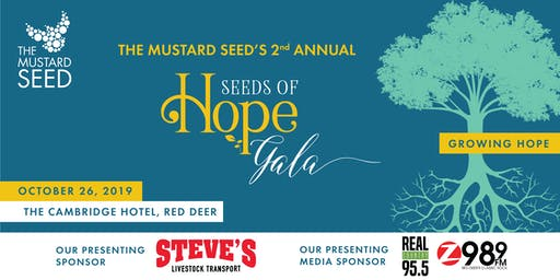 The Mustard Seed's 2nd Annual Seeds of Hope Gala - Growing Together