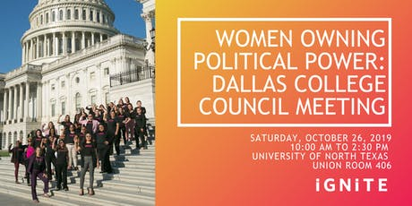Women Owning Political Power: Dallas College Council Meeting tickets