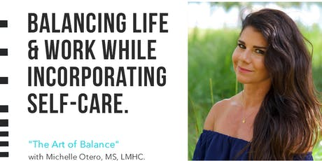 Balancing life & work while  incorporating self-care tickets